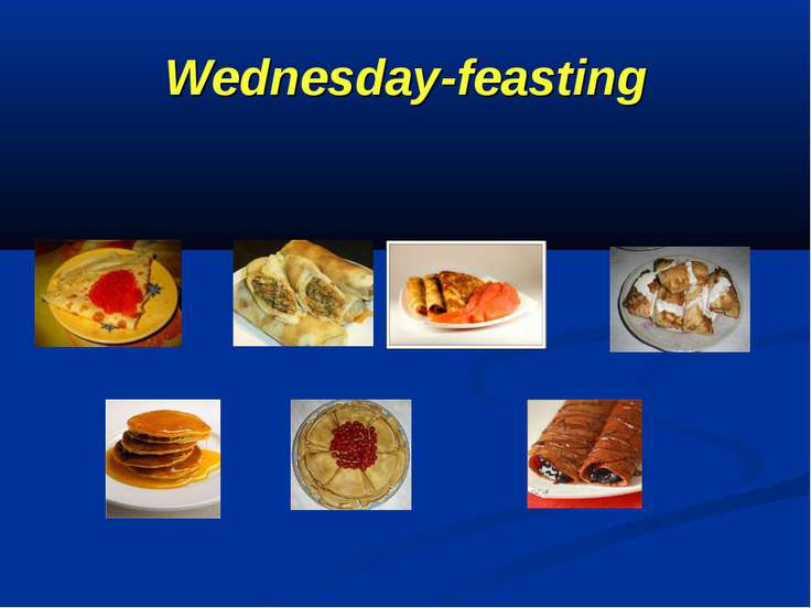 Wednesday-feasting