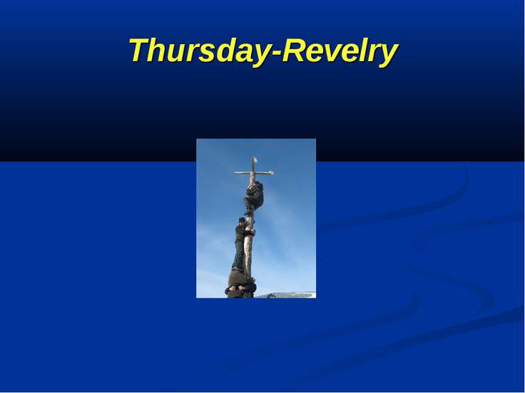 Thursday-Revelry
