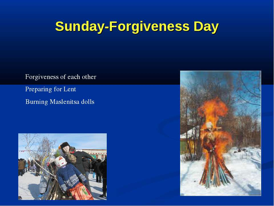 Sunday-Forgiveness Day Forgiveness of each other Preparing for Lent Burning M...