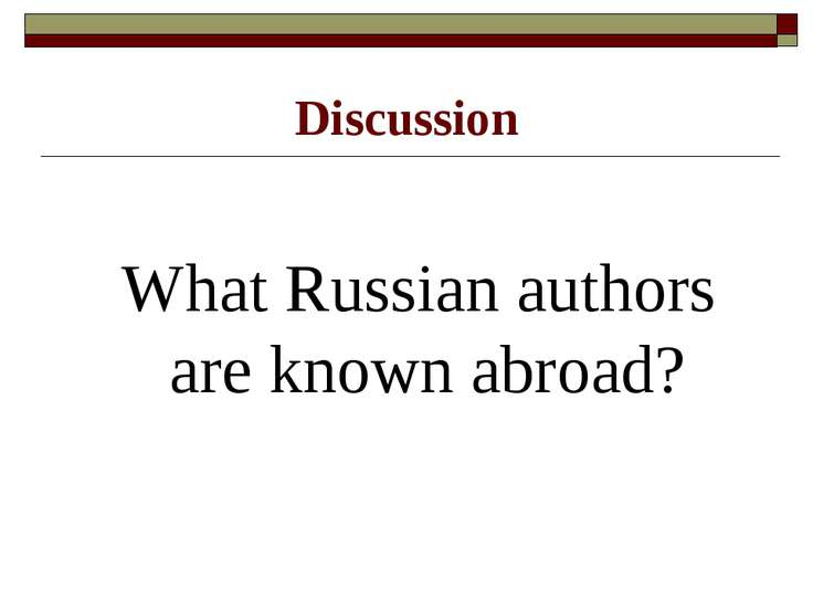 Discussion What Russian authors are known abroad?