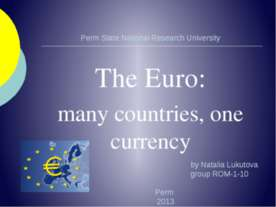 The Euro: many countries, one currency
