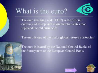 What is the euro? The euro (banking code: EUR) is the official currency of Eu...