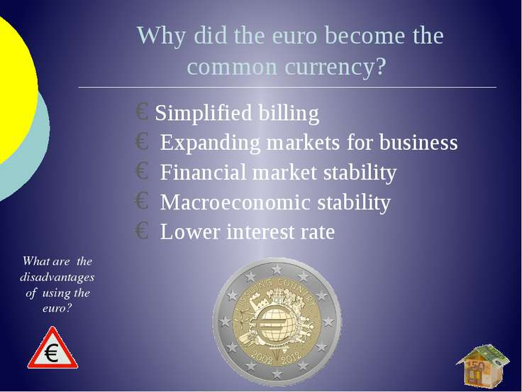 Why did the euro become the common currency? Simplified billing  E...