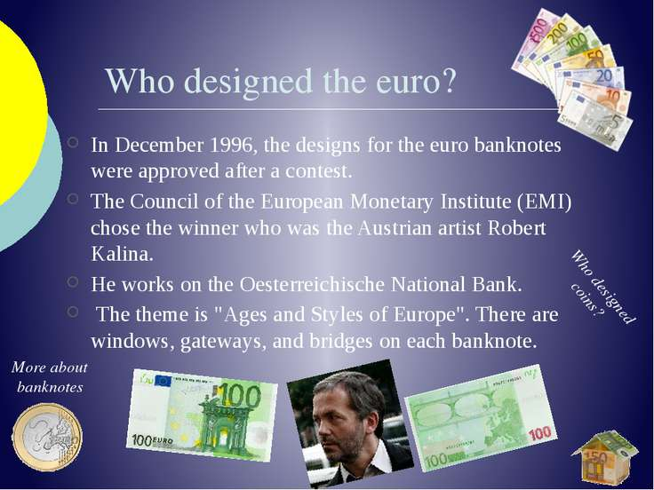 Who designed the euro? In December 1996, the designs for the euro banknotes w...