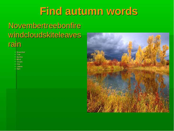 Find autumn words Novembertreebonfirewindcloudskiteleavesrain November Tree B...