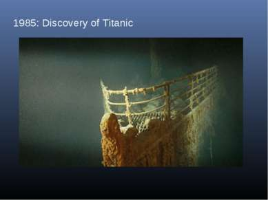 1985: Discovery of Titanic