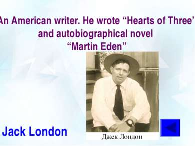 "An American writer. He wrote ""Hearts of Three"" and autobiographical novel ""Ma..."