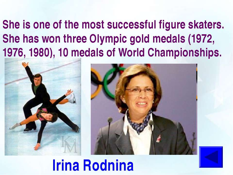 She is one of the most successful figure skaters. She has won three Olympic g...