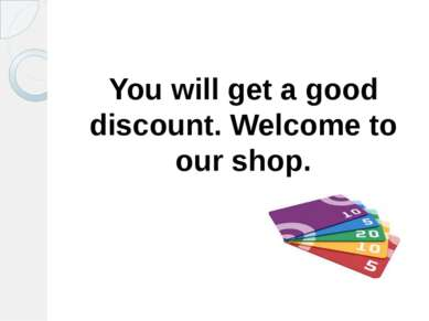 You will get a good discount. Welcome to our shop.
