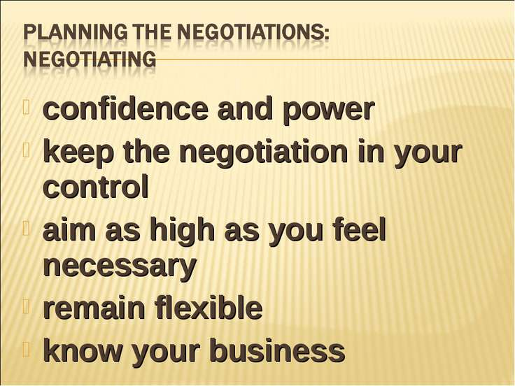 confidence and power keep the negotiation in your control aim as high as you ...