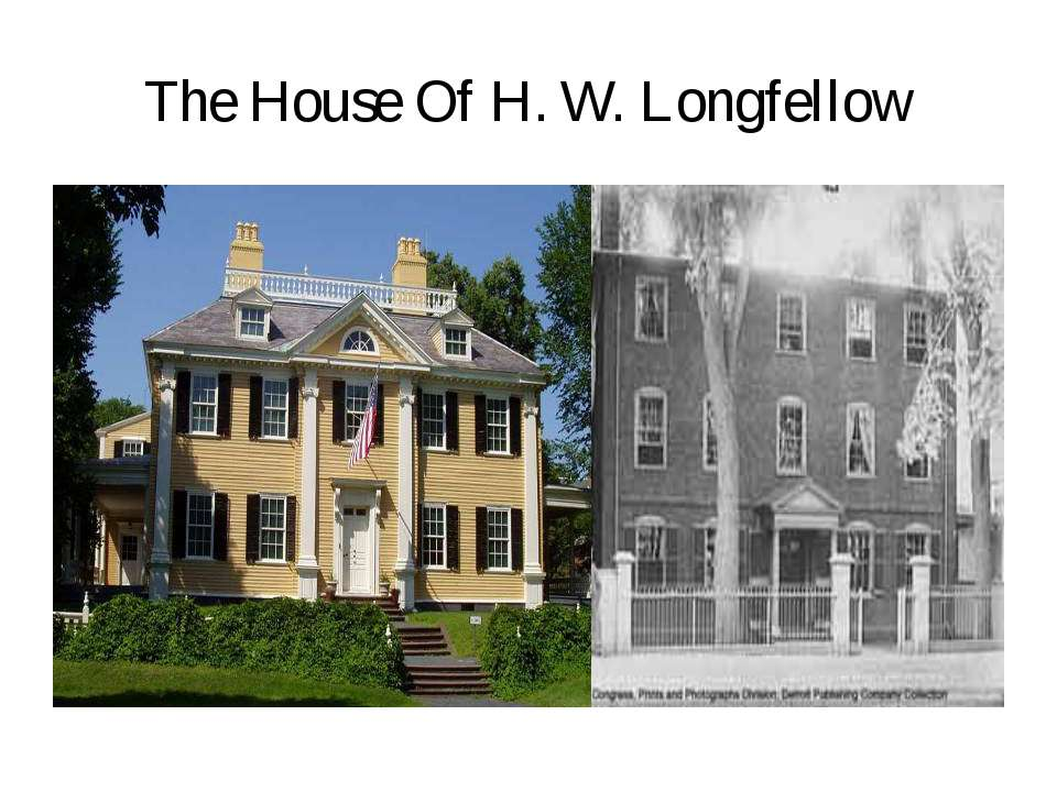 The House Of H. W. Longfellow