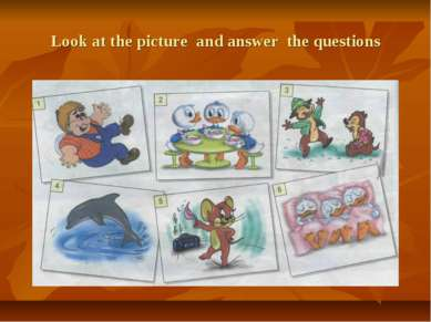 Look at the picture and answer the questions