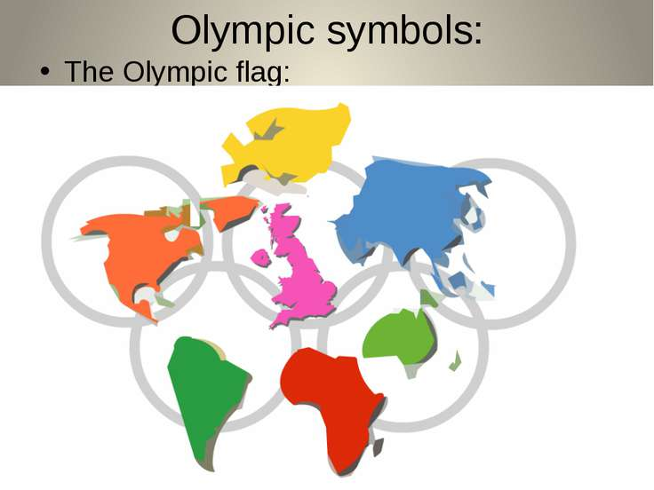 Olympic symbols: The Olympic flag: