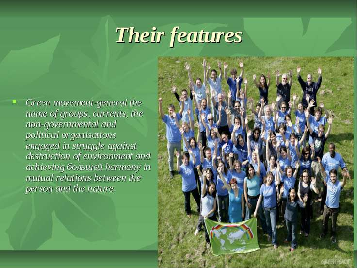 Their features Green movement-general the name of groups, currents, the non-g...