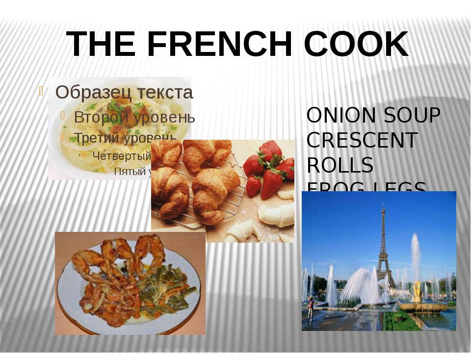 THE FRENCH COOK ONION SOUP CRESCENT ROLLS FROG LEGS
