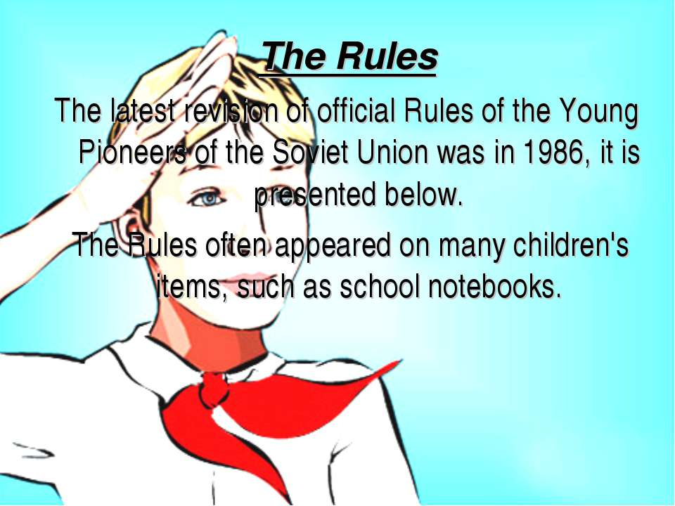 The Rules The latest revision of official Rules of the Young Pioneers of the ...