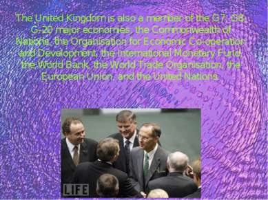 The United Kingdom is also a member of the G7, G8, G-20 major economies, the ...