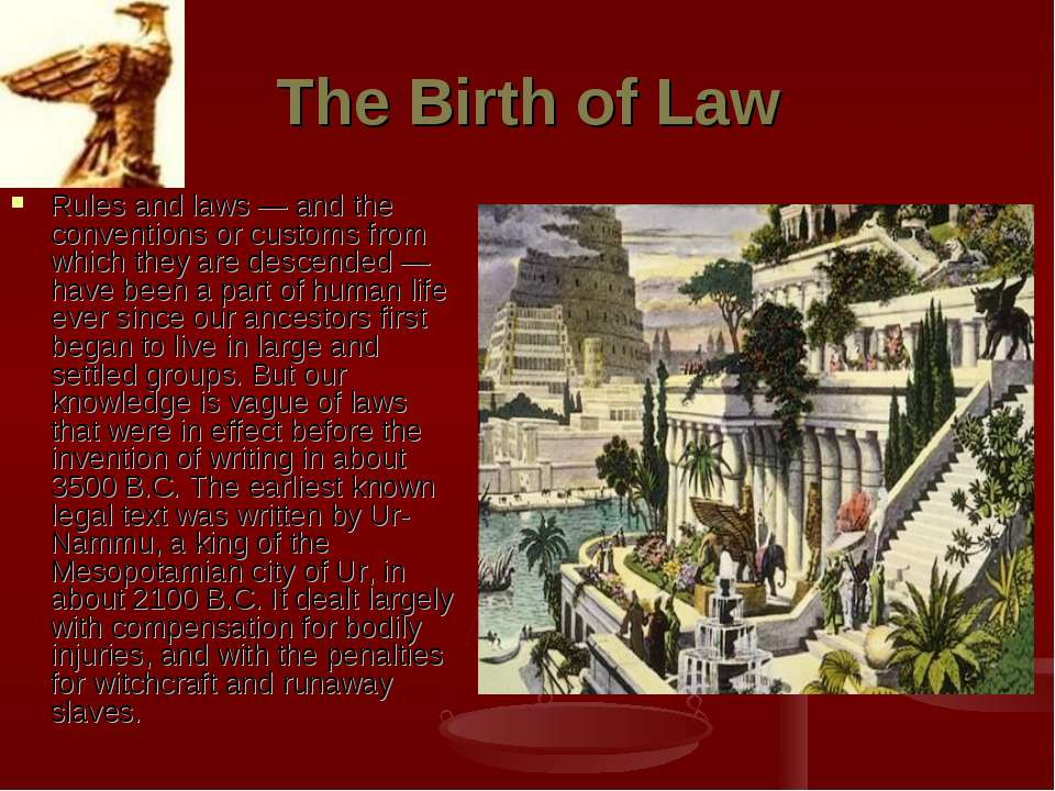 The Birth of Law Rules and laws — and the conventions or customs from which t...