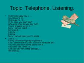 Topic: Telephone. Listening