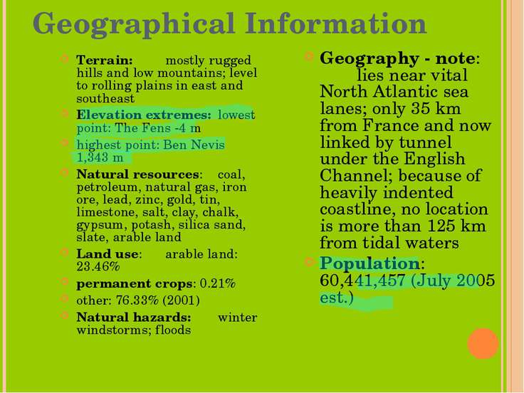 Geographical Information Terrain: mostly rugged hills and low mountains; leve...