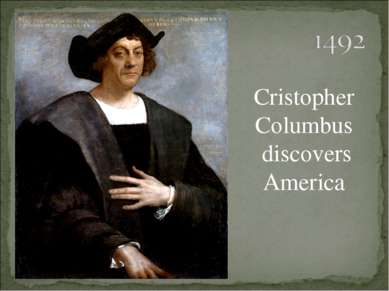Cristopher Columbus discovers America