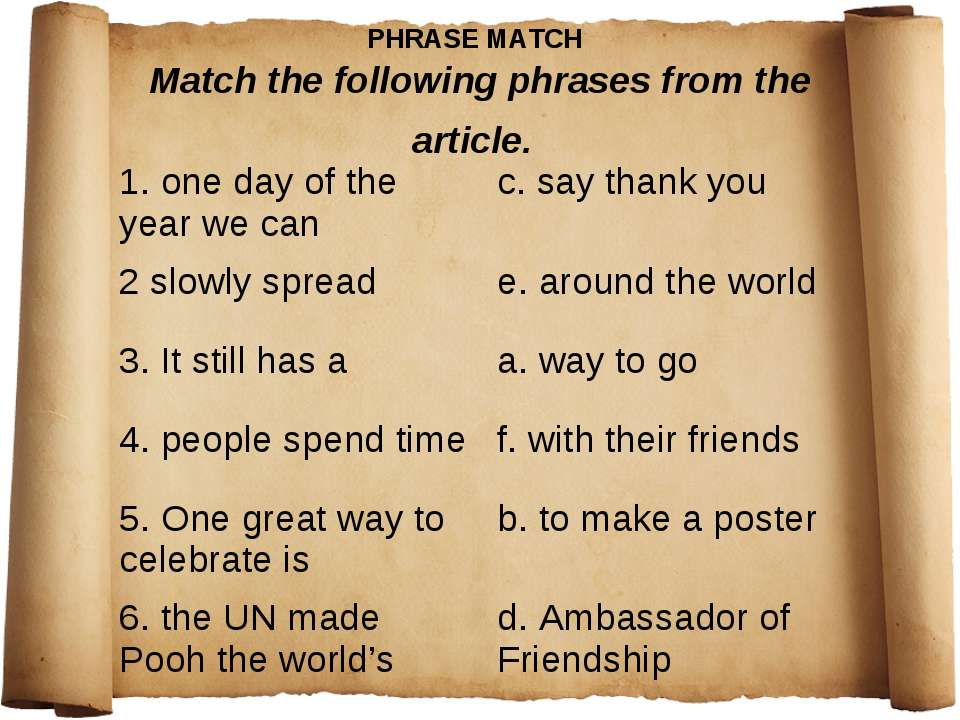 PHRASE MATCH Match the following phrases from the article. 1. one day of the ...