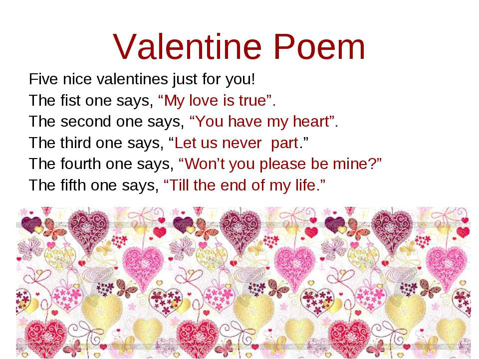 "Valentine Poem Five nice valentines just for you! The fist one says, ""My love..."
