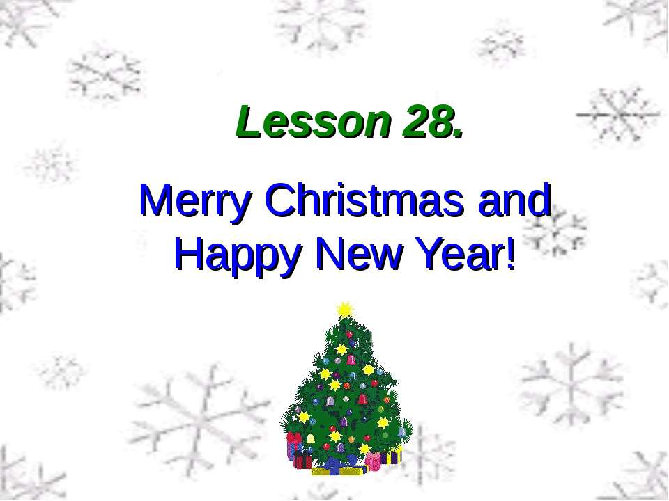 Lesson 28. Merry Christmas and Happy New Year!