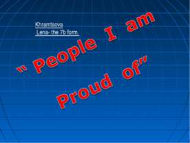 People I am Proud of