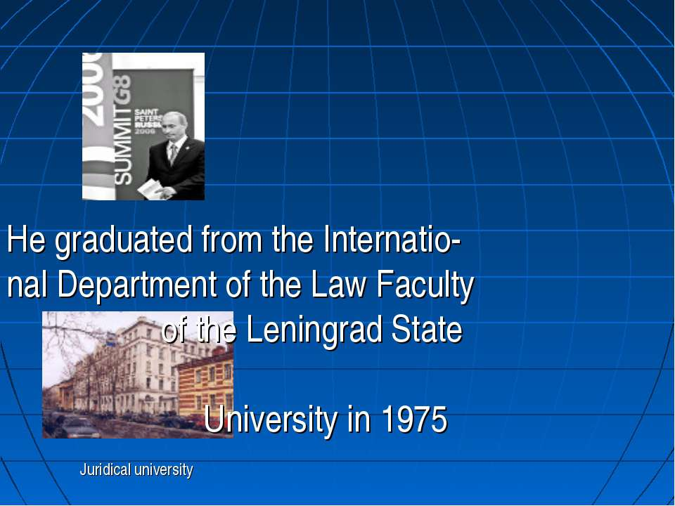 Juridical university He graduated from the Internatio- nal Department of the ...