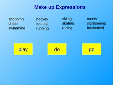 Make up Expressions shopping chess swimming hockey football running skiing sk...