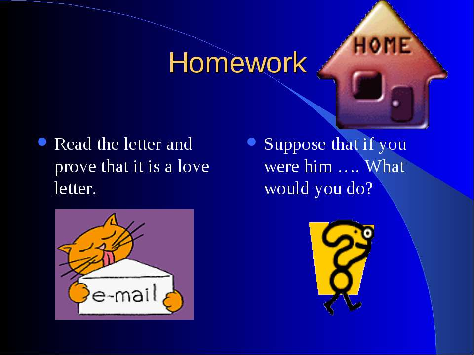 Homework Read the letter and prove that it is a love letter. Suppose that if ...