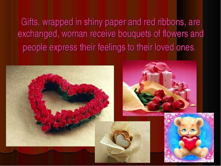 Gifts, wrapped in shiny paper and red ribbons, are exchanged, woman receive b...