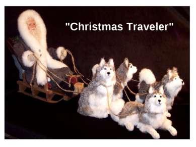 """""""Christmas Traveler"""""""
