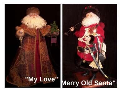 """My Love"" Merry Old Santa"""