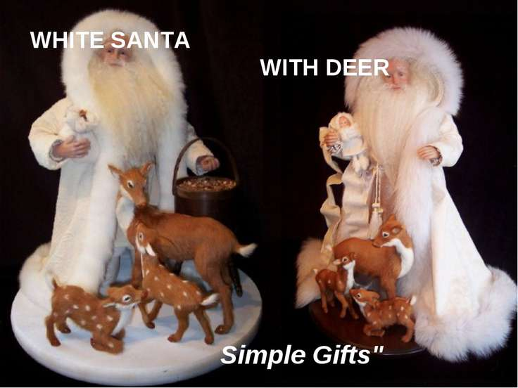WHITE SANTA WITH DEER Simple Gifts""