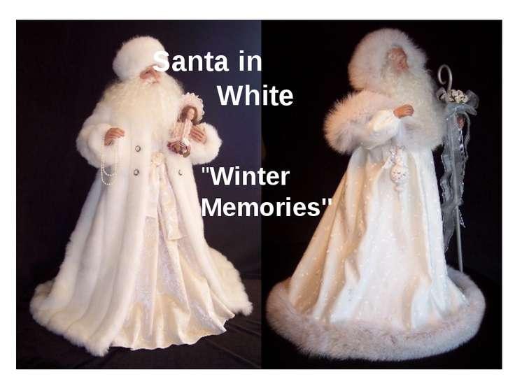 """Santa in White """"Winter Memories"""""""