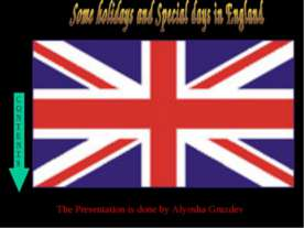 Some holidays and Special days in England