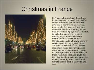 Christmas in France In France, children leave their shoes by the fireplace on...