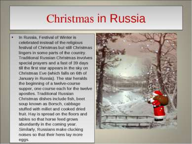 Christmas in Russia In Russia, Festival of Winter is celebrated instead of th...