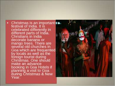 Christmas is an important festival of India. It is celebrated differently in ...