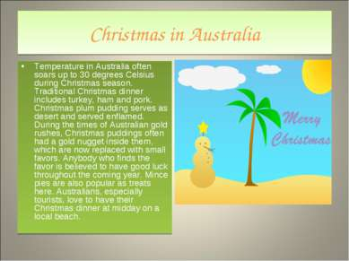 Christmas in Australia Temperature in Australia often soars up to 30 degrees ...