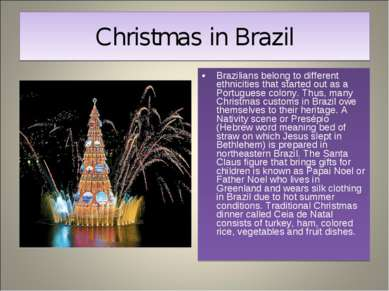 Christmas in Brazil Brazilians belong to different ethnicities that started o...