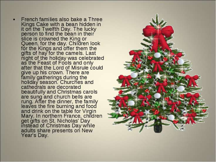 French families also bake a Three Kings Cake with a bean hidden in it on the ...