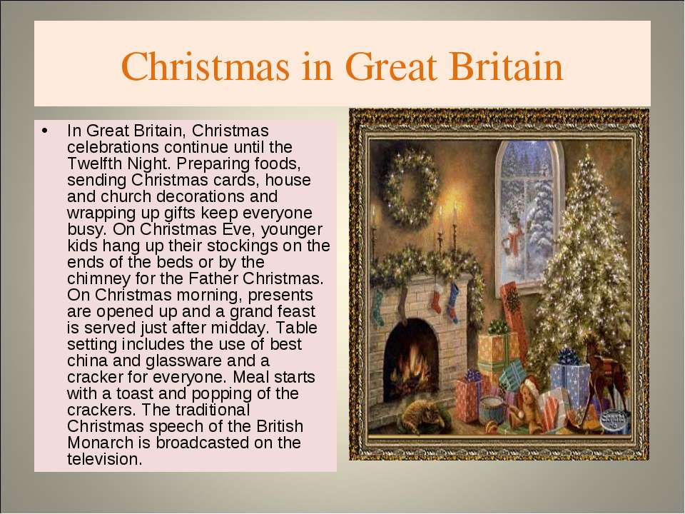 Christmas in Great Britain In Great Britain, Christmas celebrations continue ...