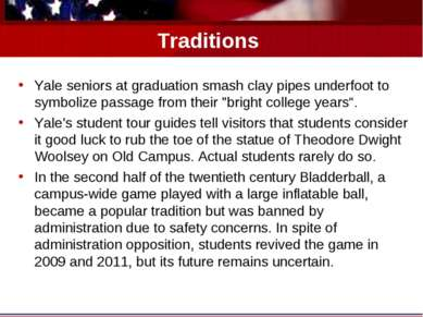 Traditions Yale seniors at graduation smash clay pipes underfoot to symbolize...