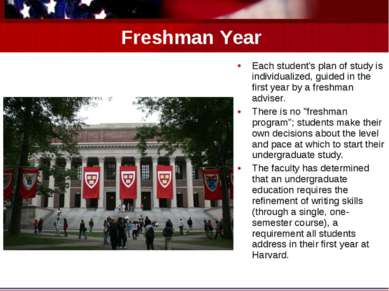Freshman Year Each student's plan of study is individualized, guided in the f...