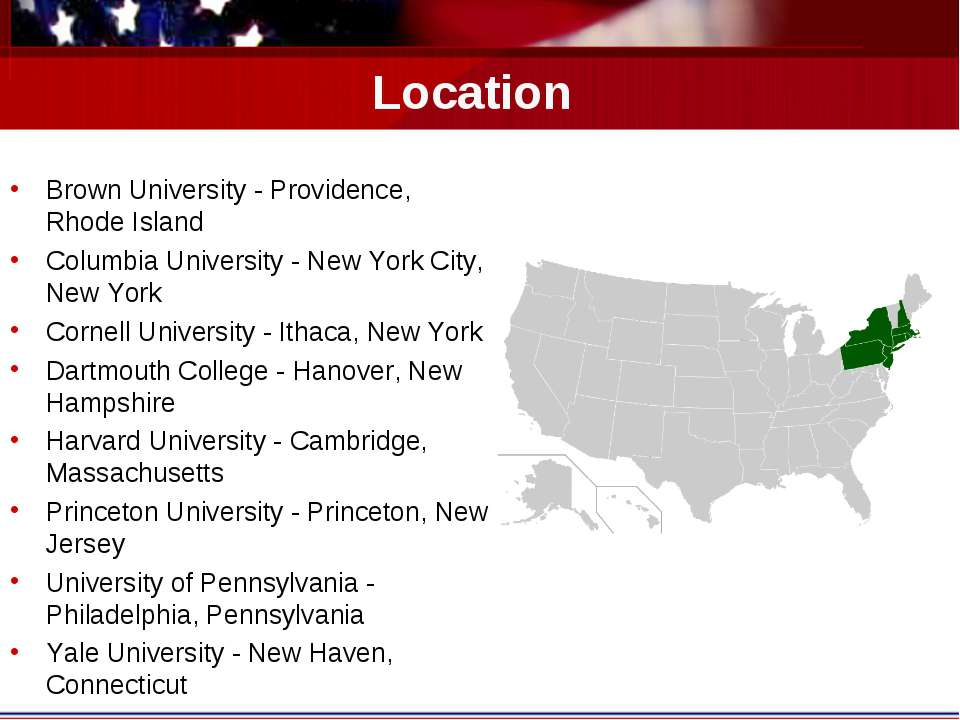 Location Brown University - Providence, Rhode Island Columbia University - Ne...