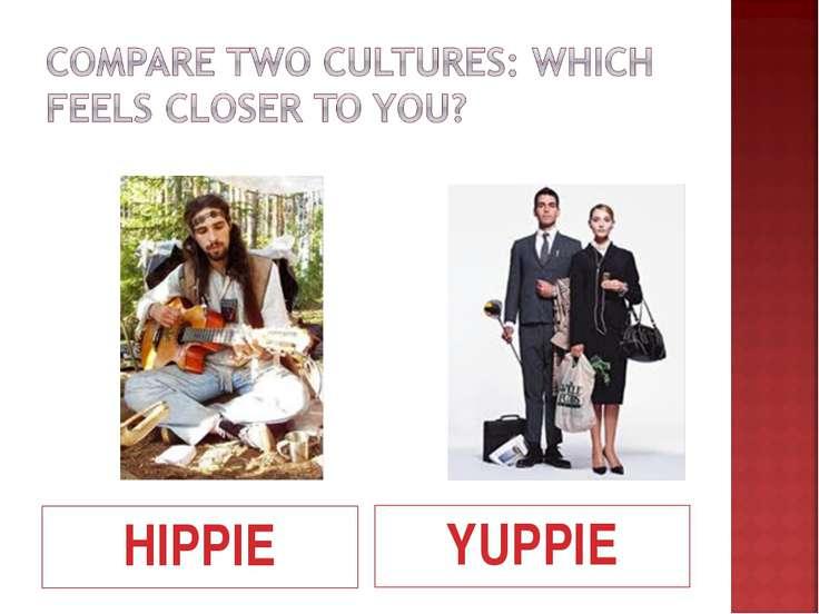 HIPPIE YUPPIE