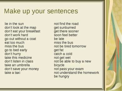 Make up your sentences